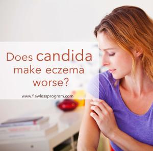 Does candida make eczema worse?